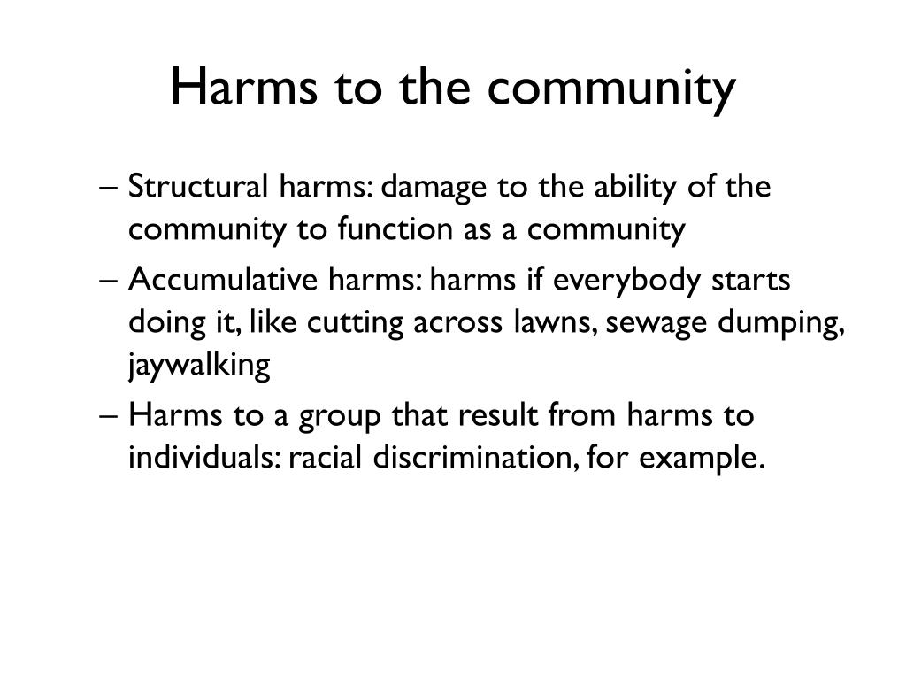 Harms to the community