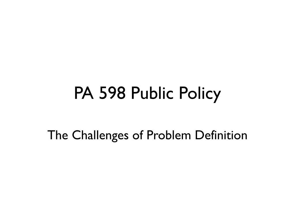 PA 598 Public Policy