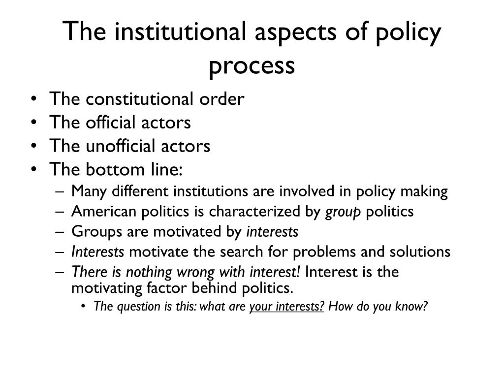 The institutional aspects of policy process
