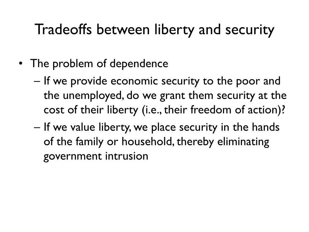 Tradeoffs between liberty and security