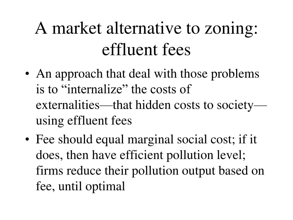 A market alternative to zoning: effluent fees