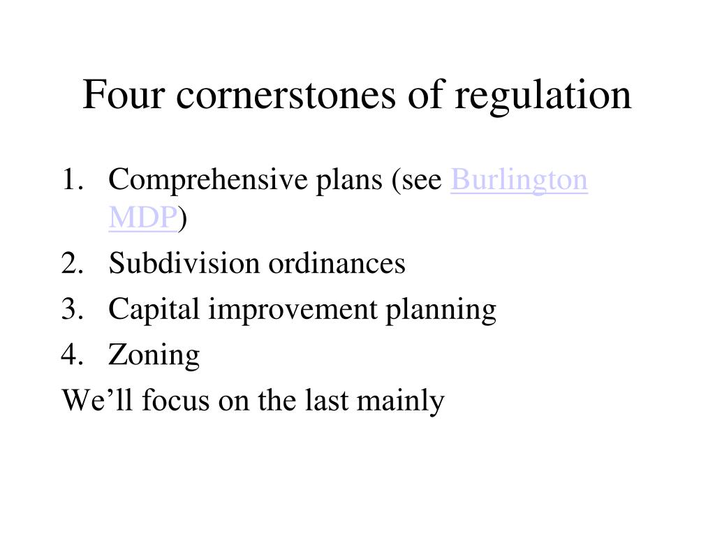 Four cornerstones of regulation