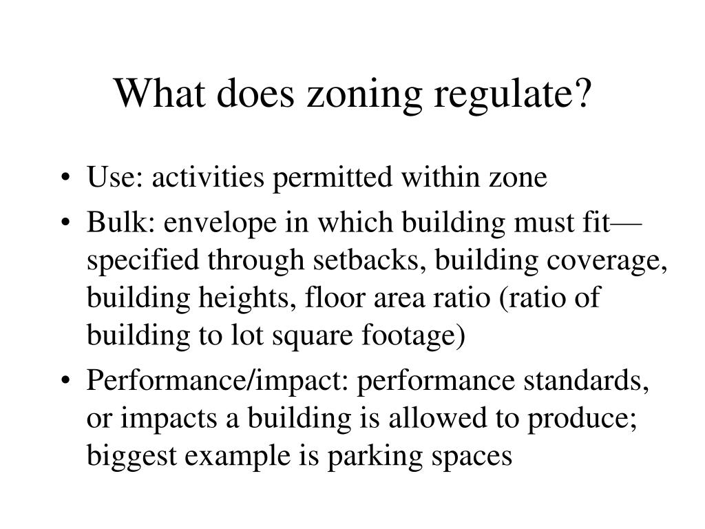 What does zoning regulate?