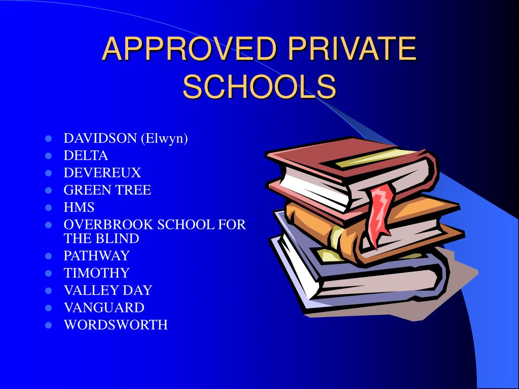 APPROVED PRIVATE SCHOOLS