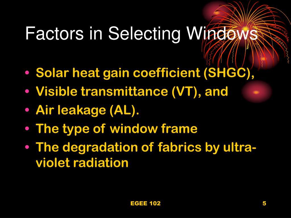 Factors in Selecting Windows