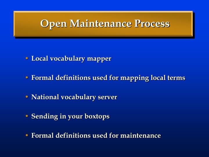 Open Maintenance Process