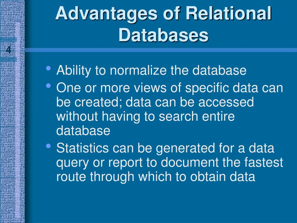 Advantages of Relational Databases