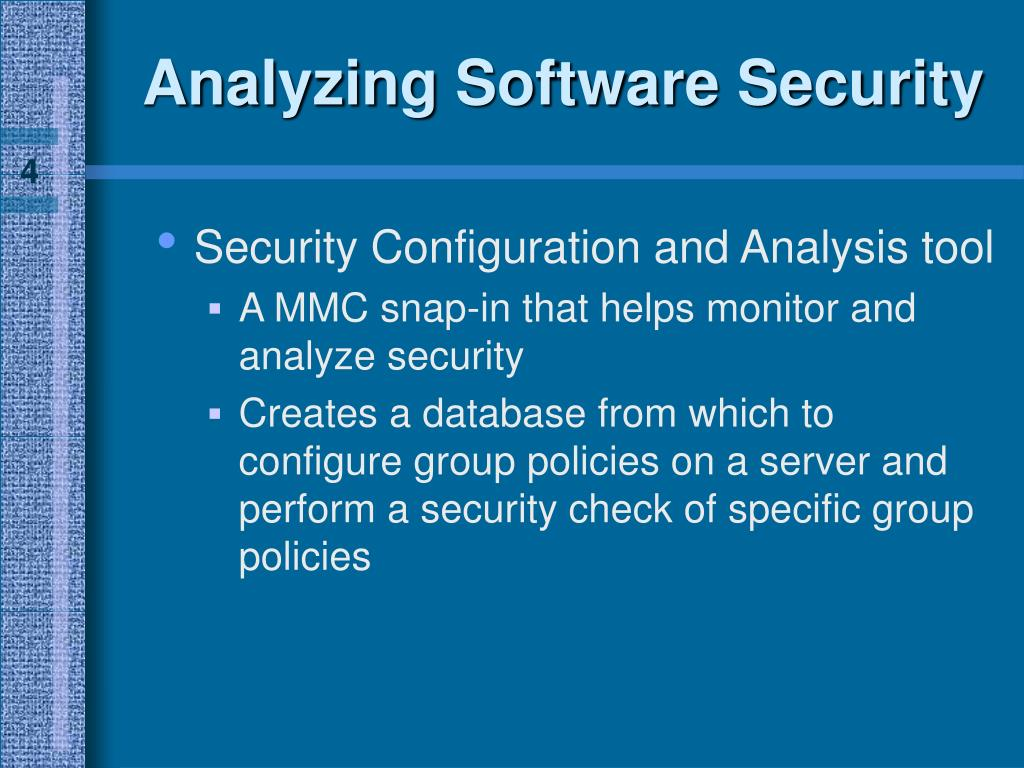 Analyzing Software Security