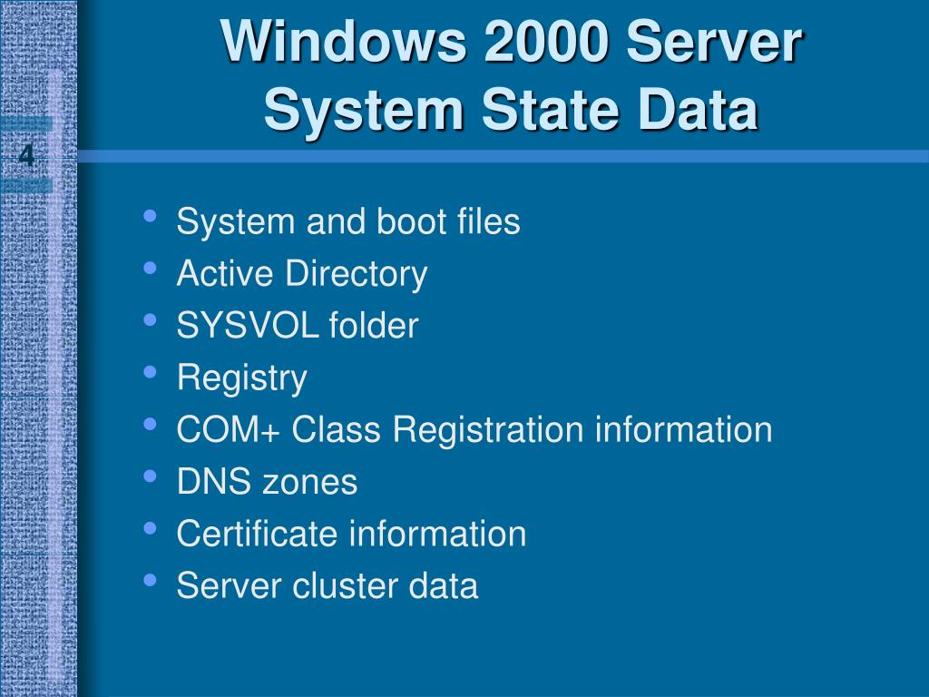 Windows 2000 Server System State Data