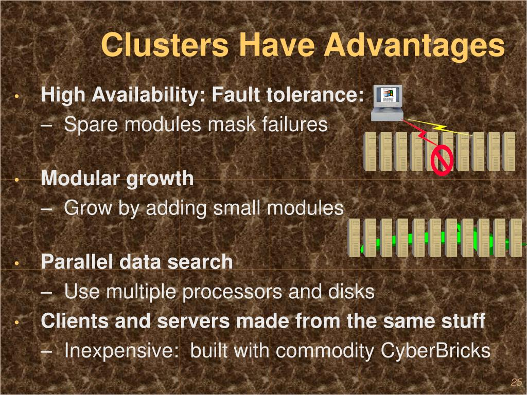 Clusters Have Advantages