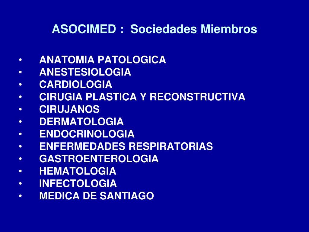 ASOCIMED :  Sociedades Miembros