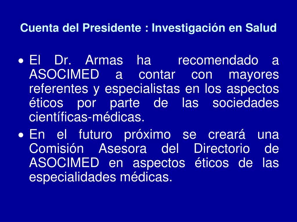 Cuenta del Presidente : Investigación en Salud