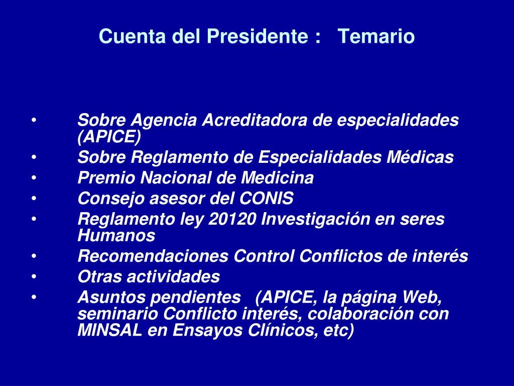 Cuenta del Presidente :   Temario