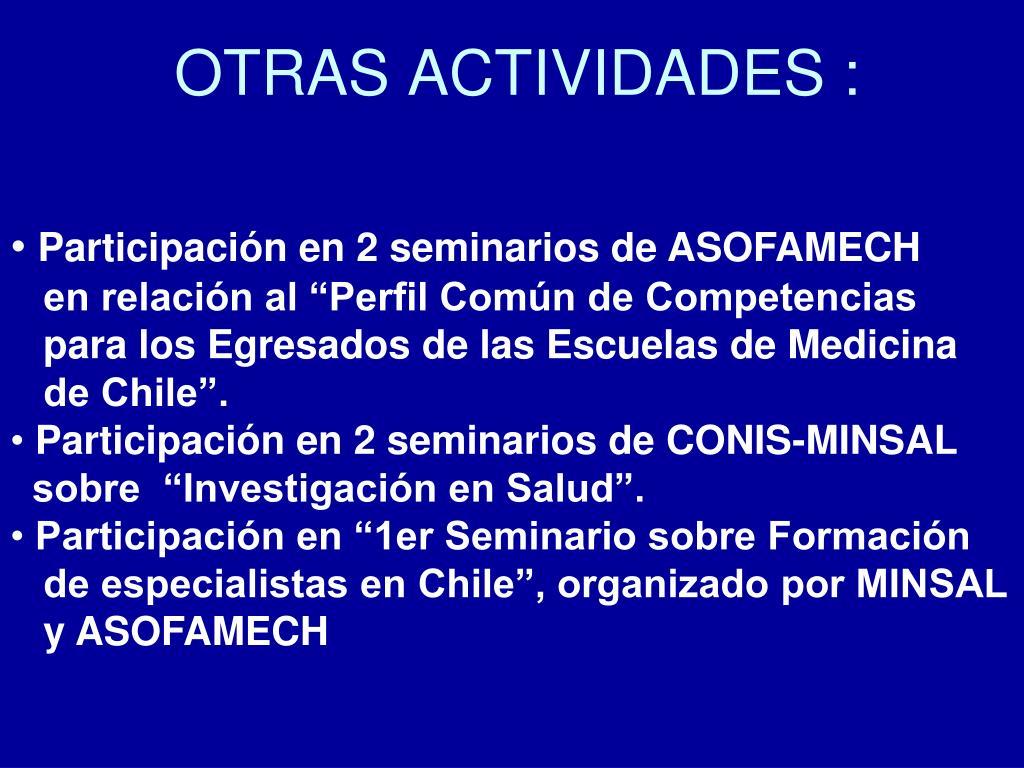 OTRAS ACTIVIDADES :