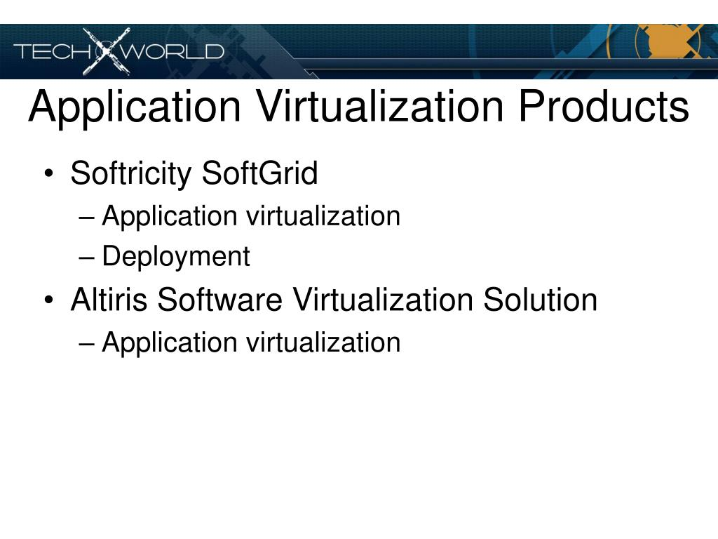 Application Virtualization Products