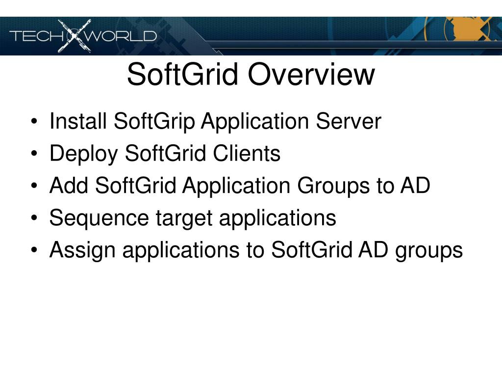 SoftGrid Overview