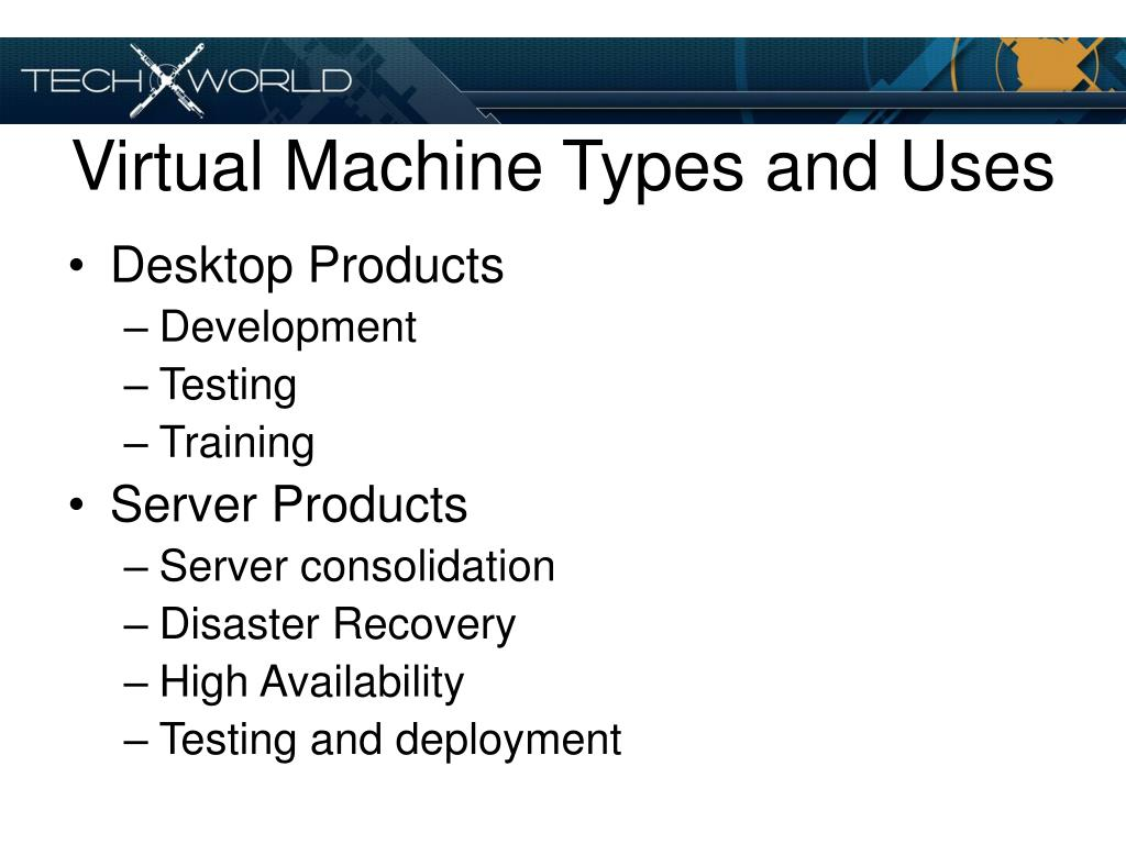 Virtual Machine Types and Uses