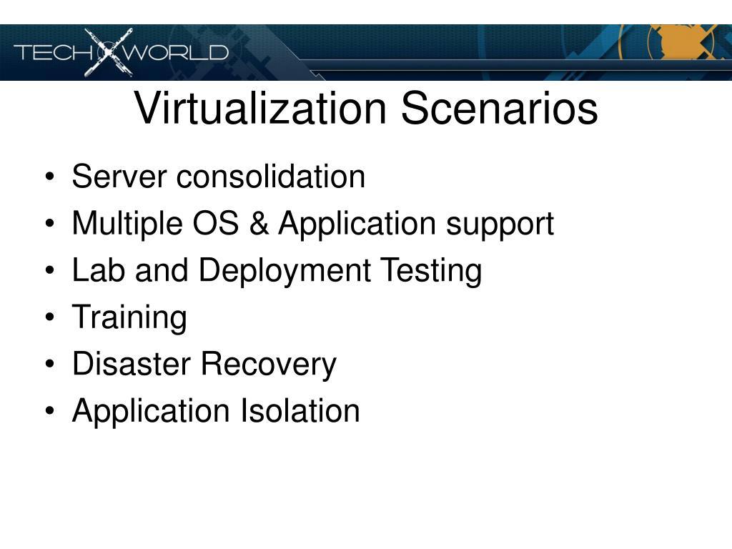 Virtualization Scenarios