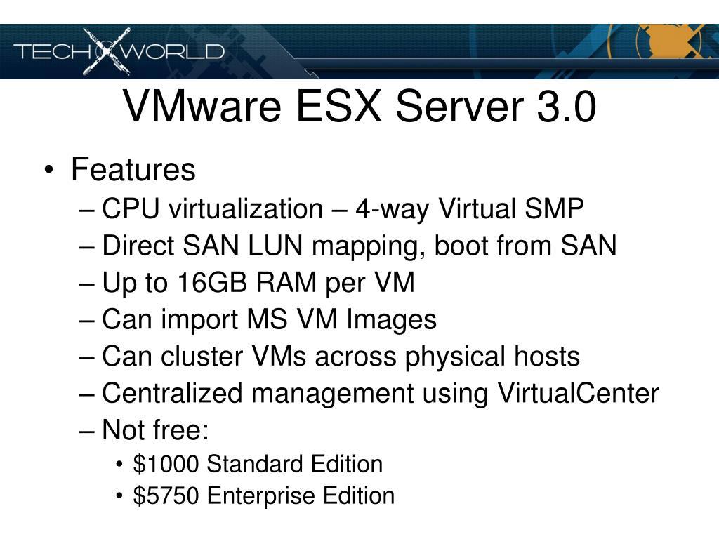 VMware ESX Server 3.0