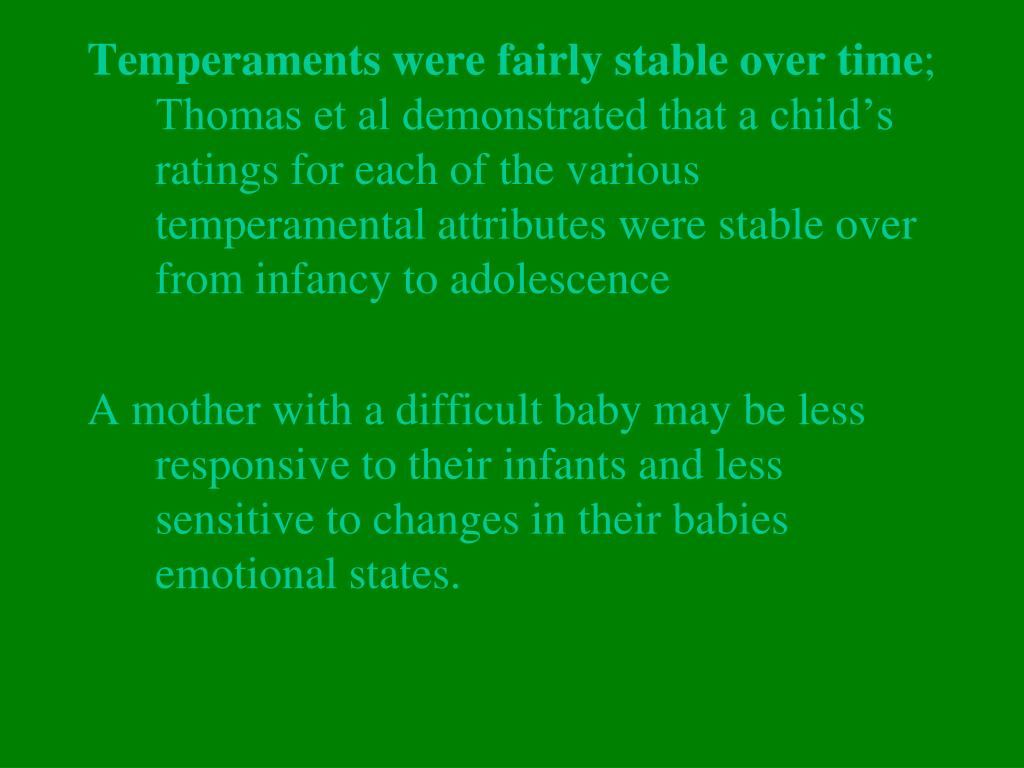 Temperaments were fairly stable over time