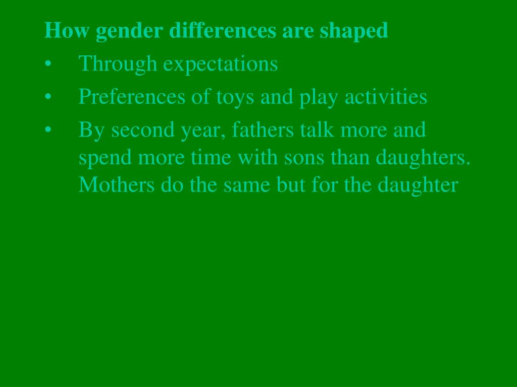 How gender differences are shaped