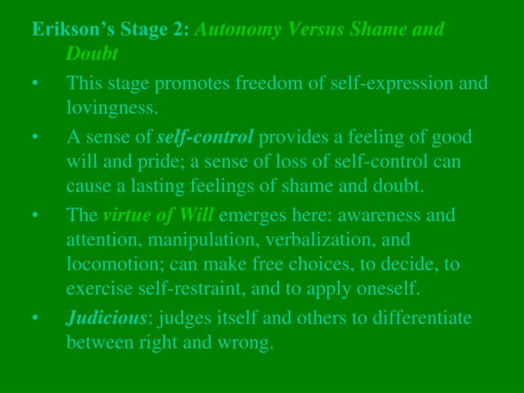 Erikson's Stage 2: