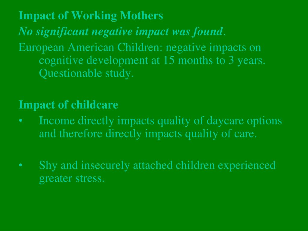 Impact of Working Mothers