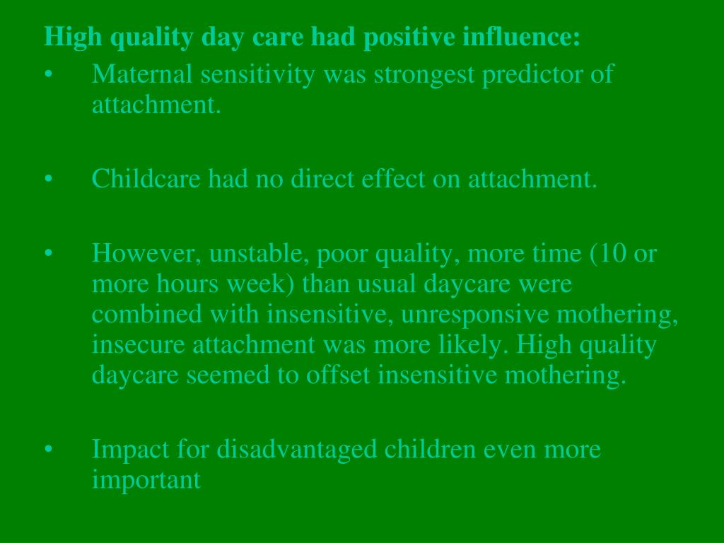 High quality day care had positive influence:
