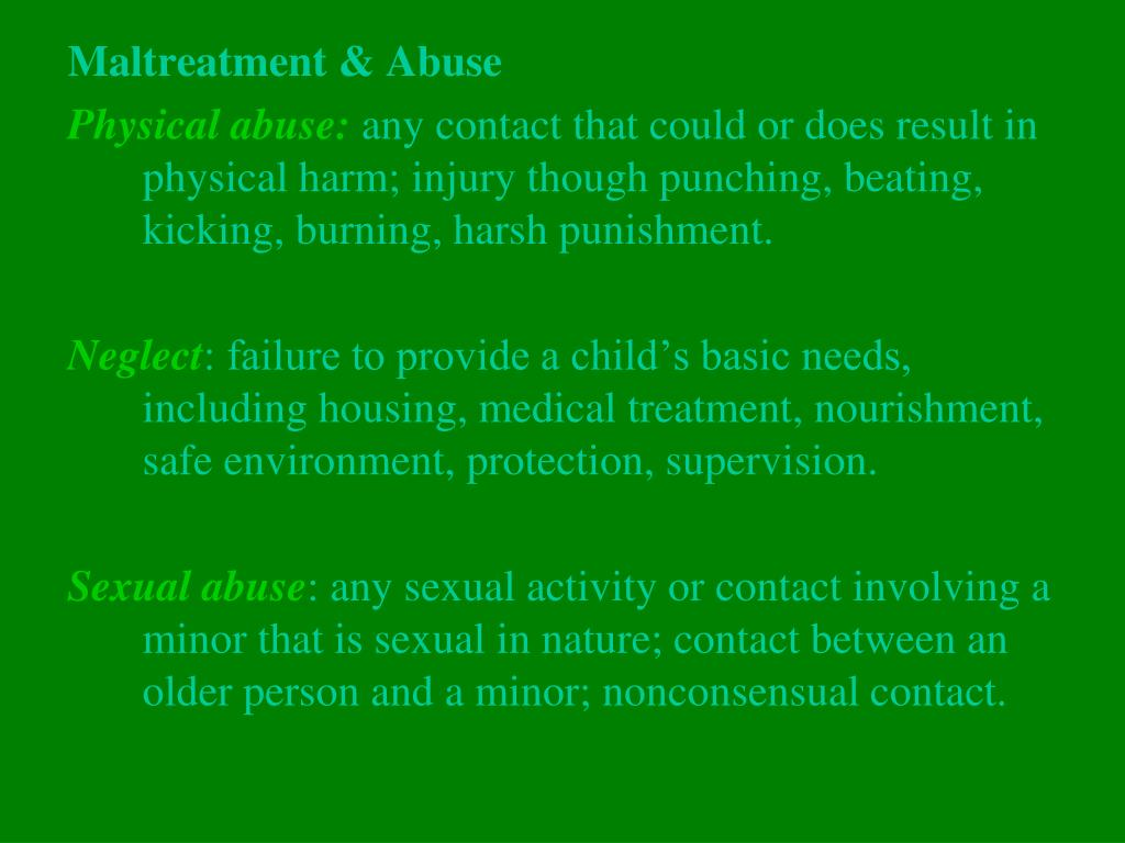 Maltreatment & Abuse