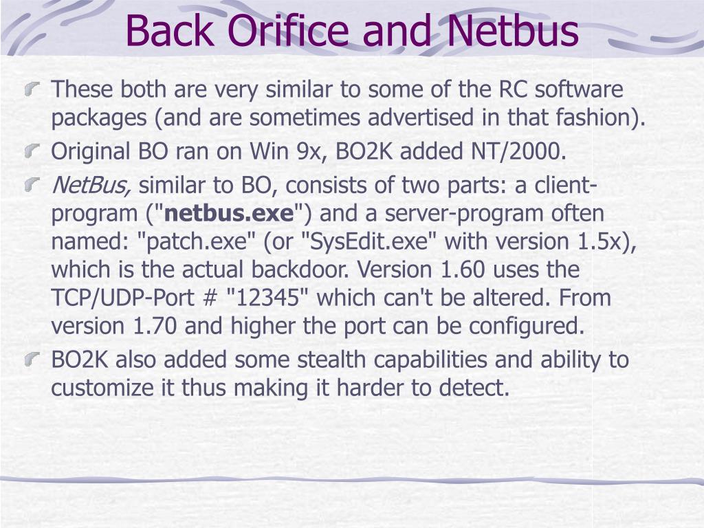 Back Orifice and Netbus