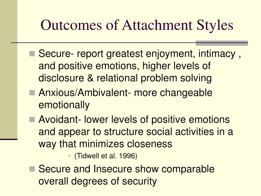 Outcomes of Attachment Styles