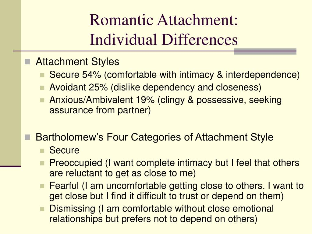 attachment styles and romantic relationship outcomes psychology essay The impact of infant attachment style on social development introduction attachment is an essential part of any relationship, but is especially crucial in infant development.