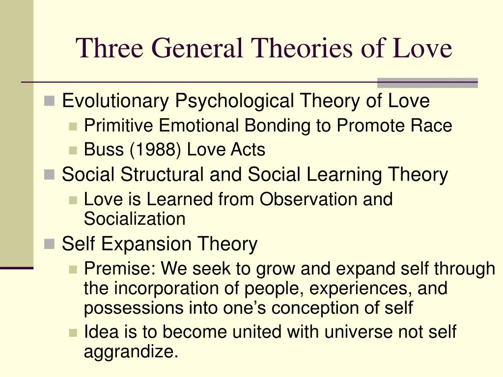 Three General Theories of Love