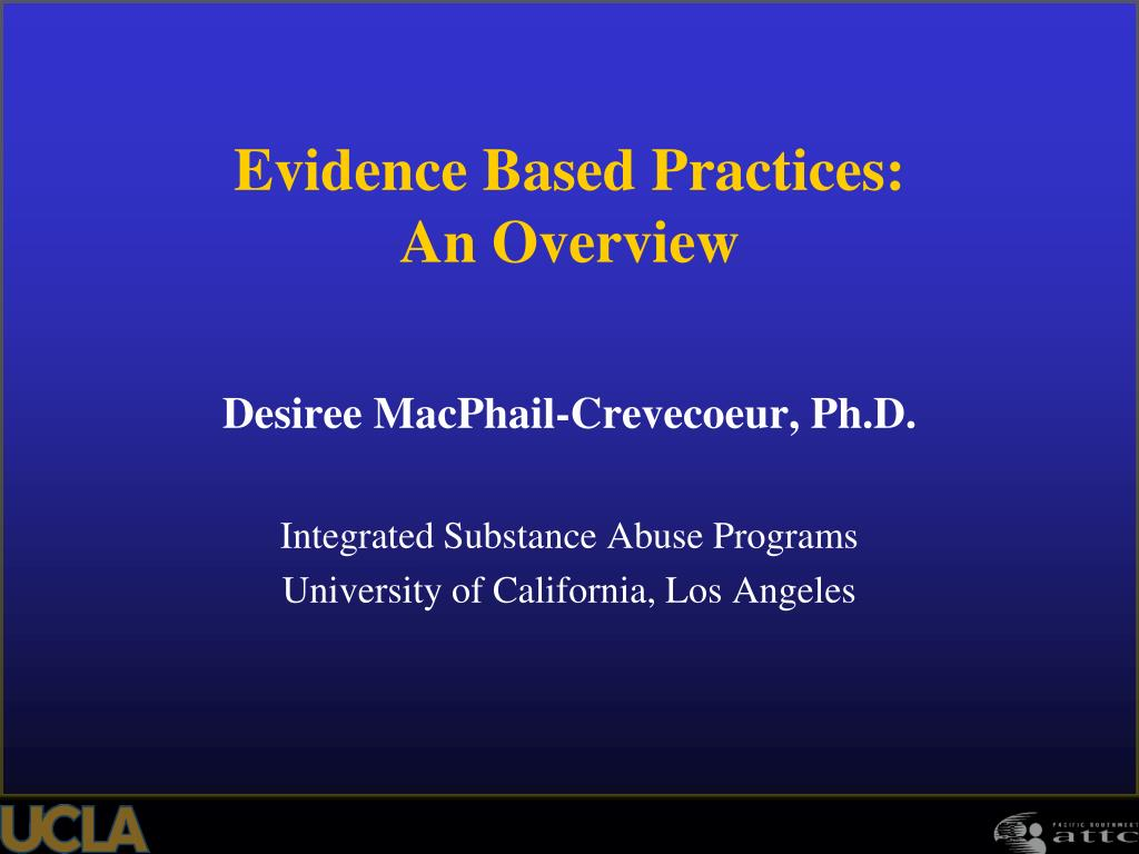 Evidence Based Practices: