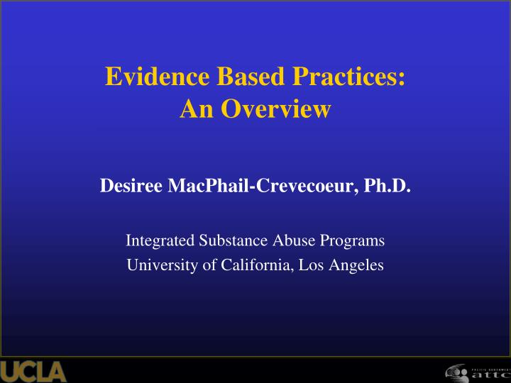 Evidence based practices an overview