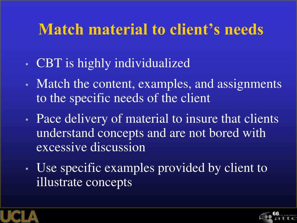 Match material to client's needs