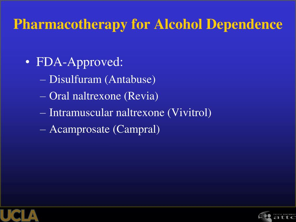 Pharmacotherapy for Alcohol Dependence