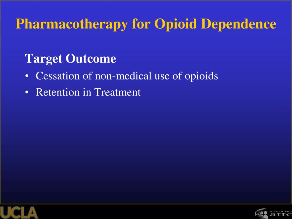 Pharmacotherapy for Opioid Dependence