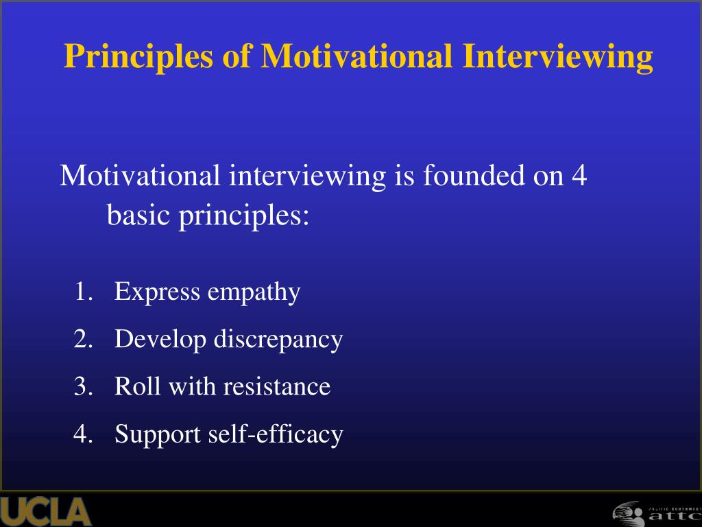 Motivational interviewing is founded on 4 basic principles: