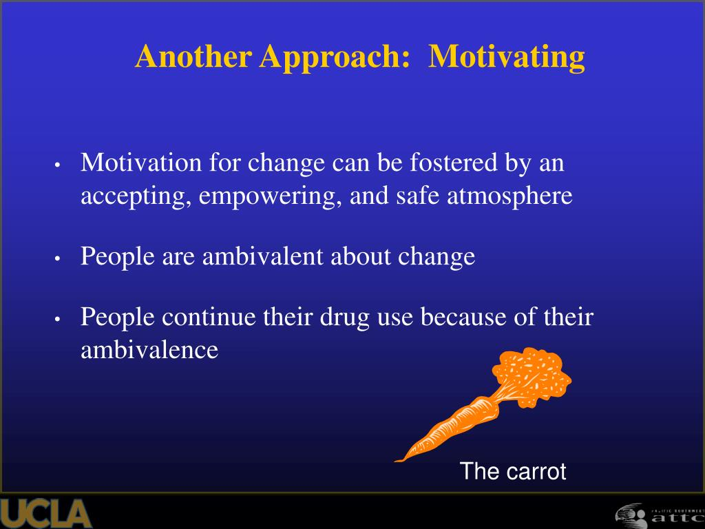 Motivation for change can be fostered by an accepting, empowering, and safe atmosphere