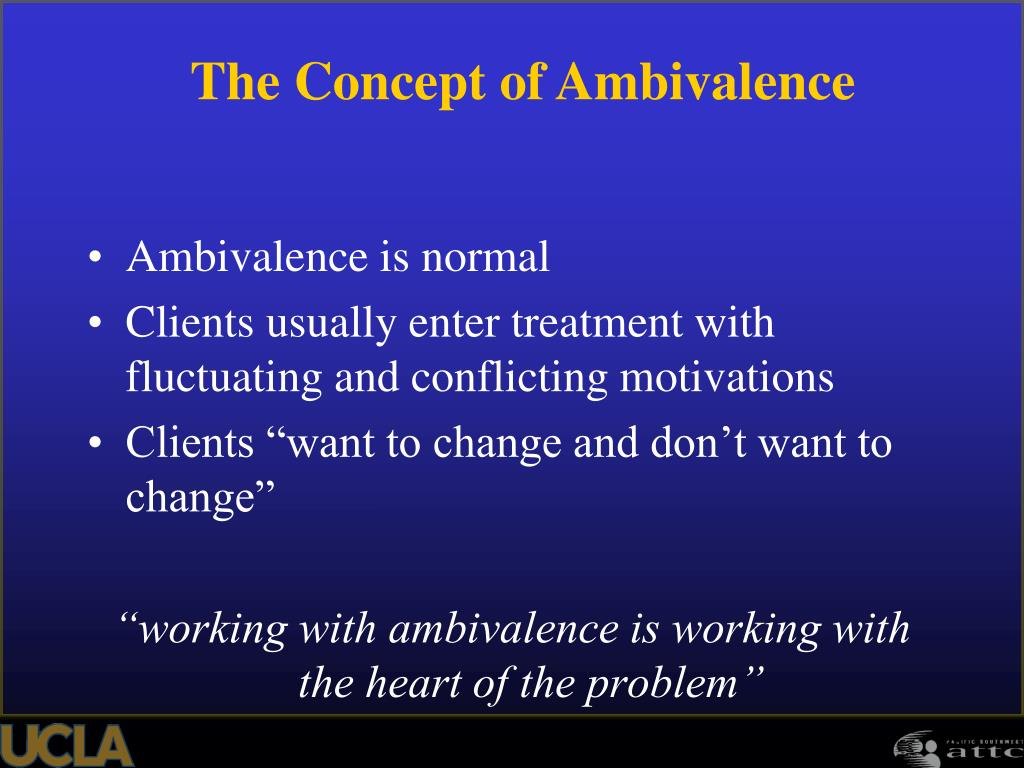 Ambivalence is normal