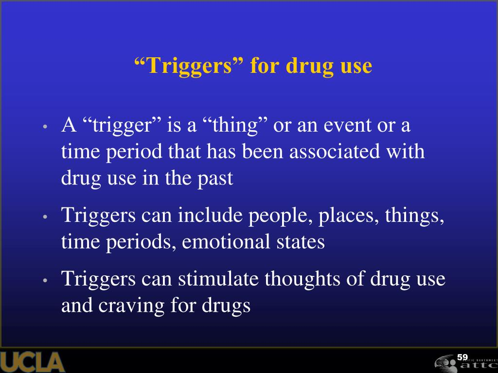"""Triggers"" for drug use"