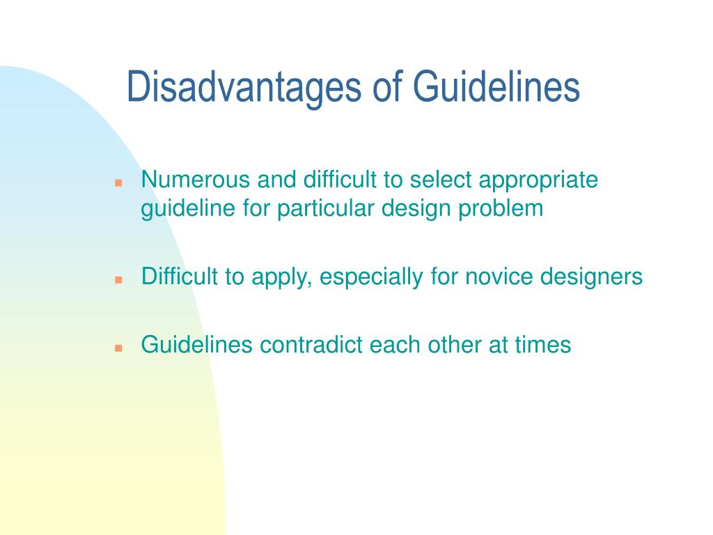 Disadvantages of Guidelines