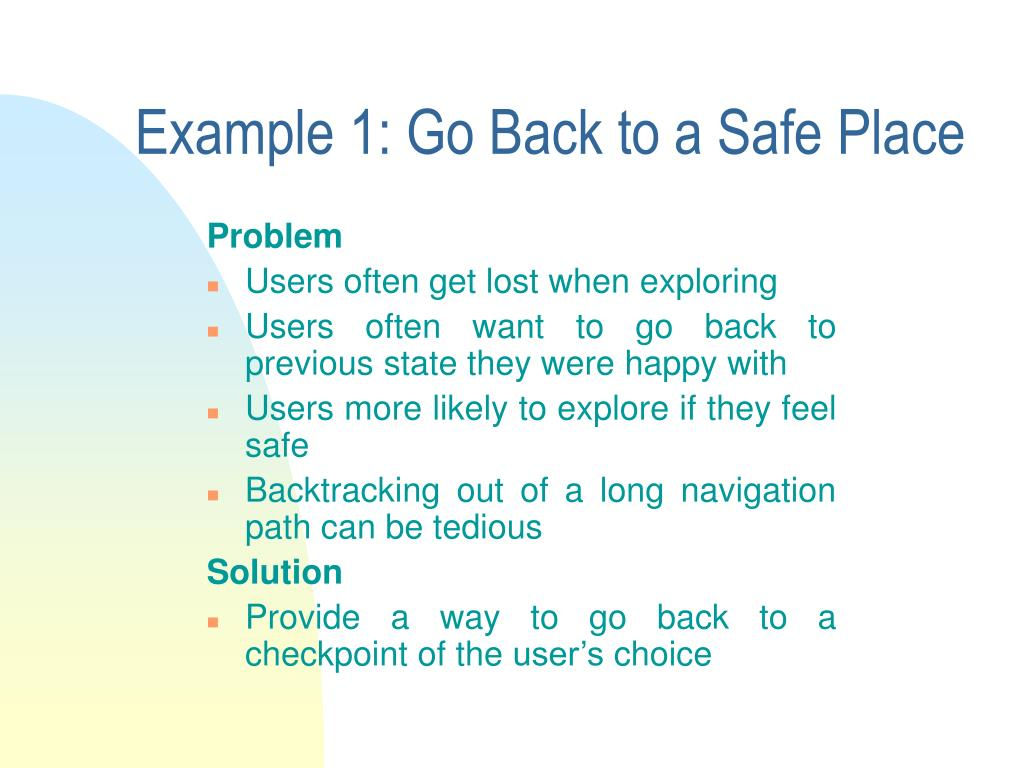 Example 1: Go Back to a Safe Place