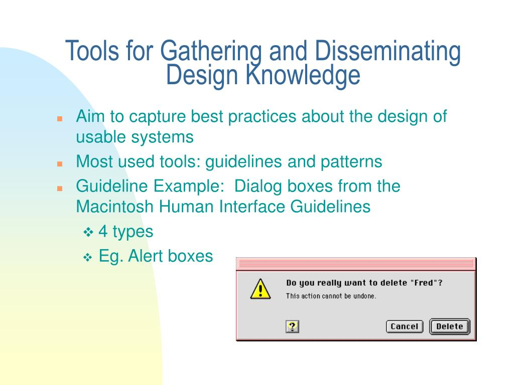 Tools for Gathering and Disseminating Design Knowledge