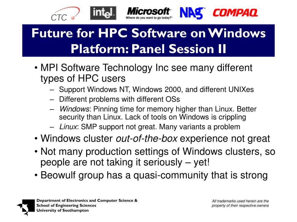 Future for HPC Software on Windows Platform: Panel Session II