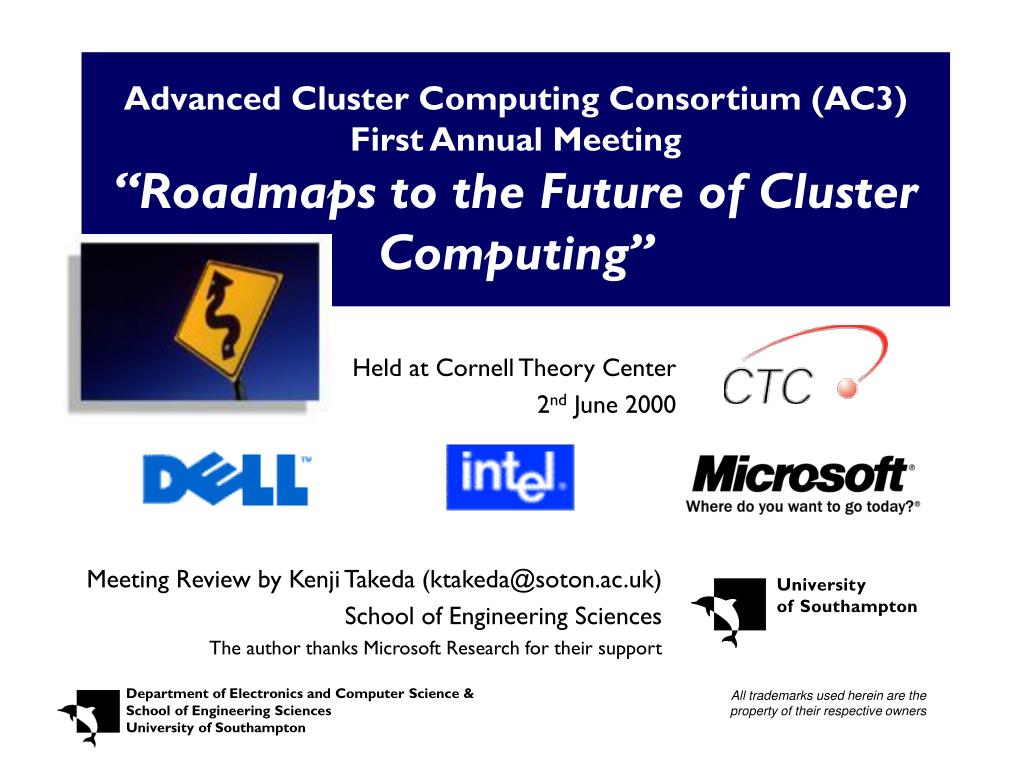 Advanced Cluster Computing Consortium (AC3) First Annual Meeting