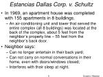 estancias dallas corp v schultz