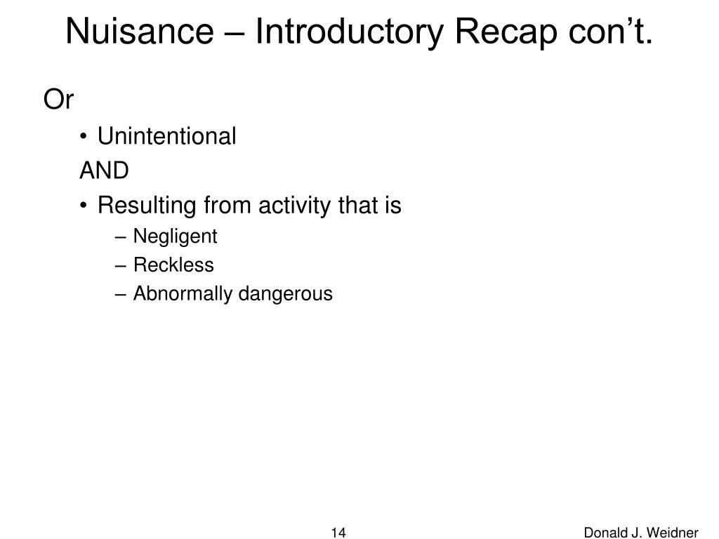 Nuisance – Introductory Recap con't.