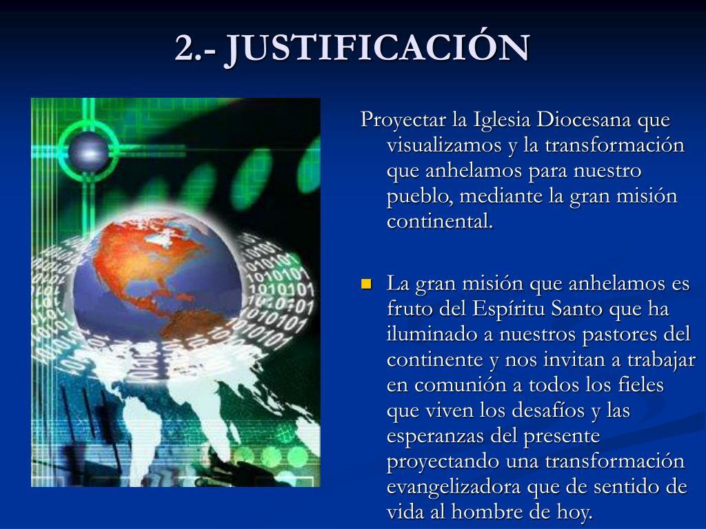 2.- JUSTIFICACIÓN